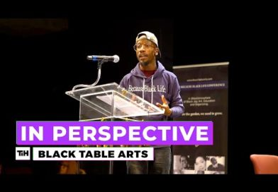 Black Table Arts | In Perspective
