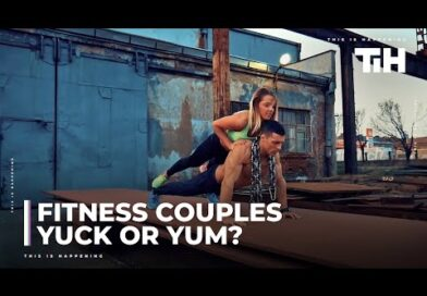 Fitness couples – Yuck or Yum?